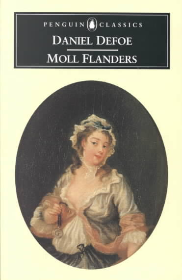 daniel defoes novel the famous moll flanders english literature essay English novelist, pamphleteer and journalist daniel defoe is best known for his novels robinson crusoe and moll flanders synopsis daniel defoe was born in 1660 in london, england.