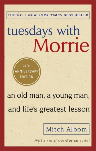 life lessons mitch learned in tuesdays with morrie Life lessons & 'tuesdays with morrie' as i read tuesdays with morrie mitch albom tells the story of in 56 pages than i ever learned in my 12.